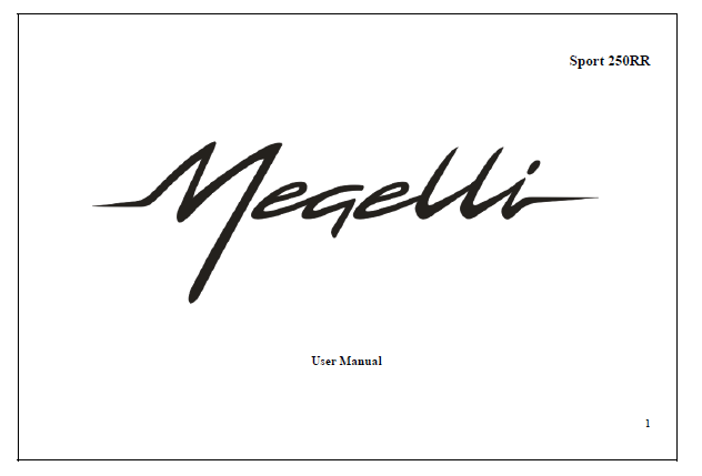 megelli 250r user manual 2fiftycc com home of the quarter litre rh 2fiftycc com Megelli 650 Megelli 250R Top Speed