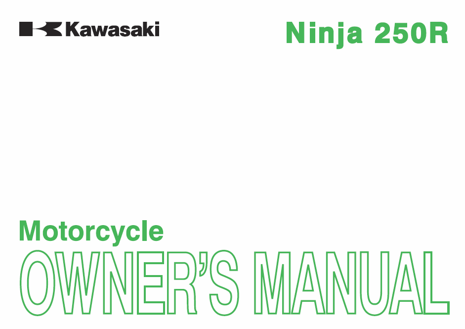 kawasaki ninja 250r owners manual 2fiftycc com home of the rh 2fiftycc com ninja 250 user manual ninja 250 user manual