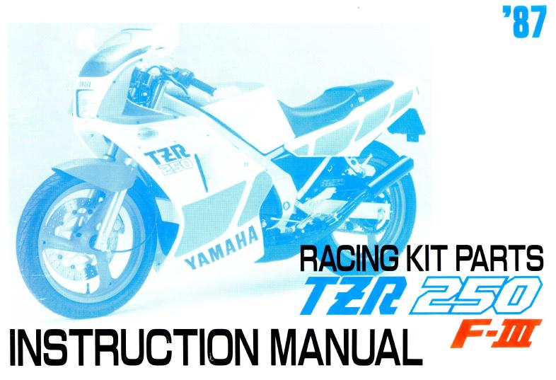 yamaha tzr250 racing kit parts instruction manual 2fiftycc com rh 2fiftycc com yamaha tzr 250 2ma manual yamaha tzr 250 2ma manual